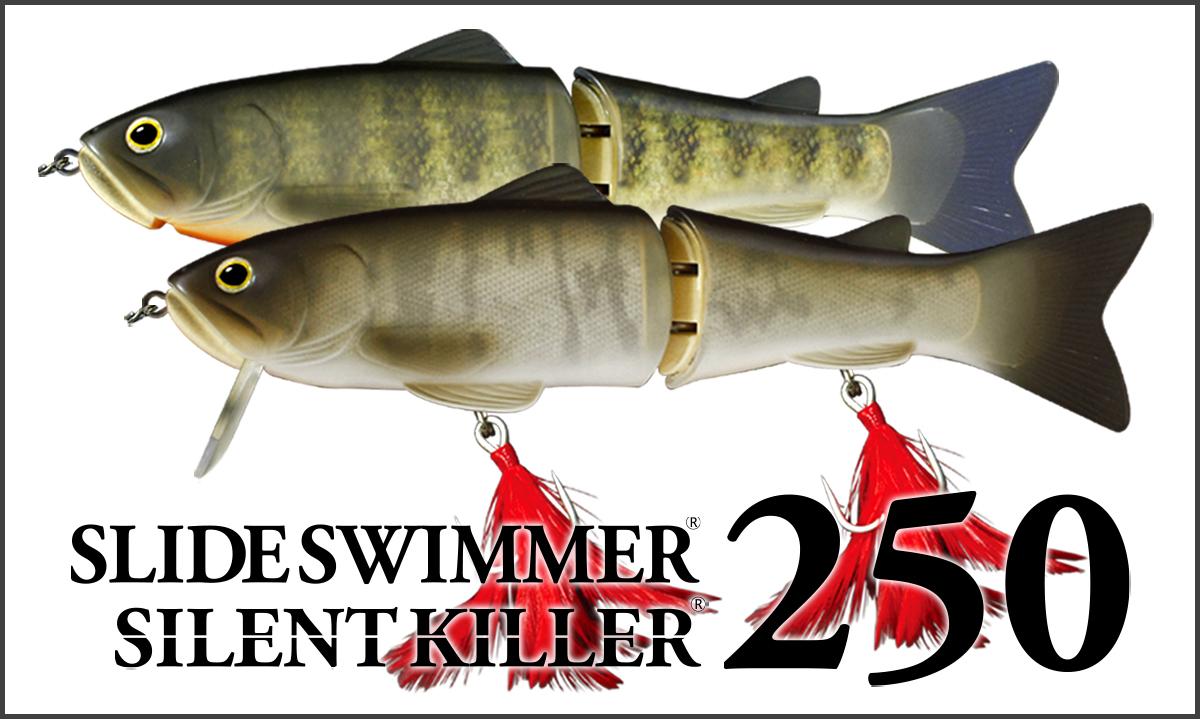 SILENTKILLER250/SLIDSWIMMER250